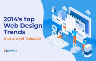 2014's top Web Design Trends that are yet Valuable