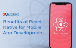 Benefits of React Native for Mobile App Development