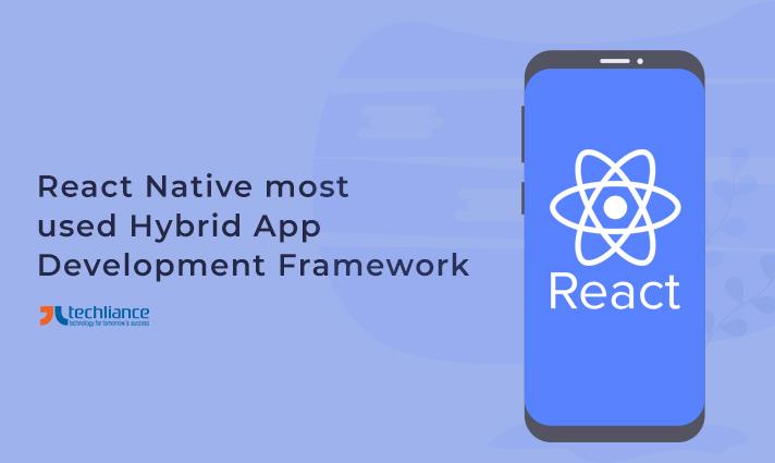 React Native most used Hybrid App Development platform