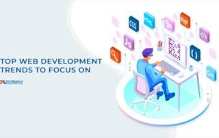 Top Web Development Trends to Focus on