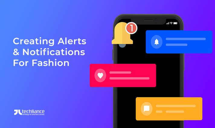 Fashion Brands create alerts and notifications for Customers