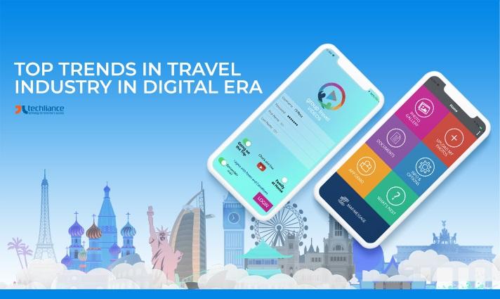 Top Trends in Travel Industry in Digital Era