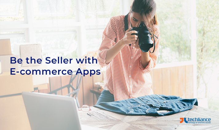 Be the Seller with E-commerce Apps