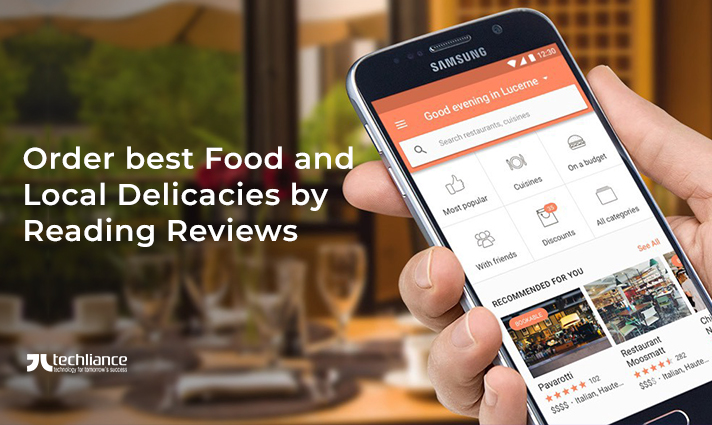 Order best Food and Local Delicacies by Reading Reviews