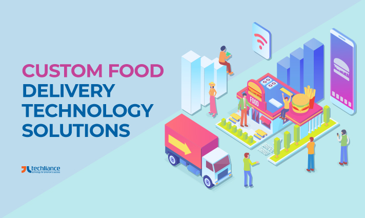 Custom Food Delivery Technology Solutions