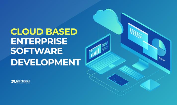 Cloud-based Enterprise Software Development