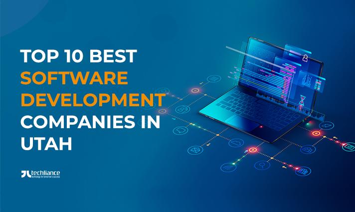 Top 10 Best Software Development Companies in Utah