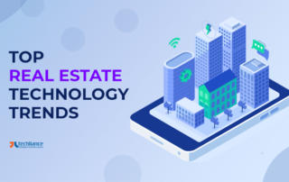 Top Real Estate Technology Trends