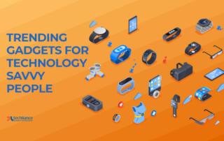 Trending Technology Gadgets