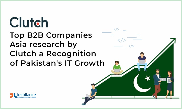 Top B2B Companies Asia research by Clutch a Recognition of Pakistan's IT Growth