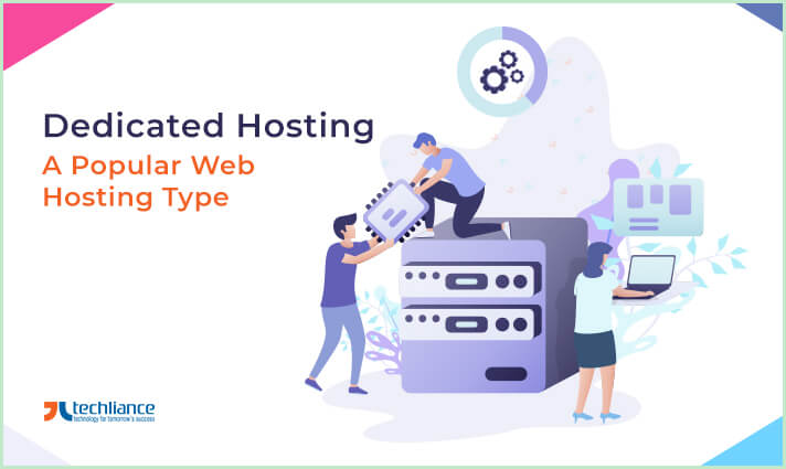 Dedicated Hosting - A popular Web Hosting type