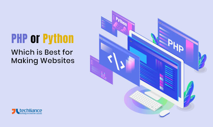 PHP or Python - Which is Best for Making Websites