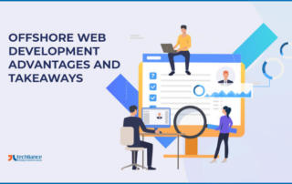 Advantages and Takeaways of Offshore Web Development