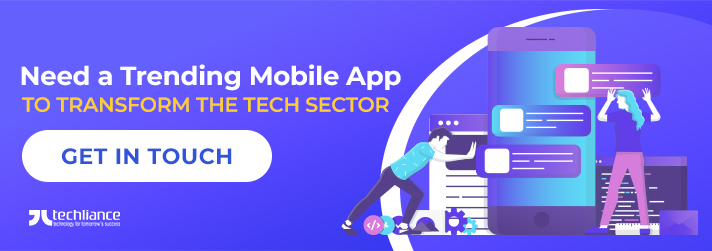Do you Need a Trending Mobile App to Transform the Tech Sector?