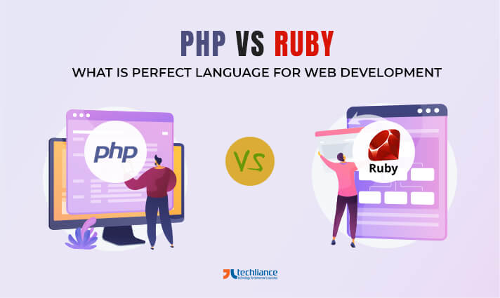 PHP vs Ruby - What is perfect Programming Language for Web Development