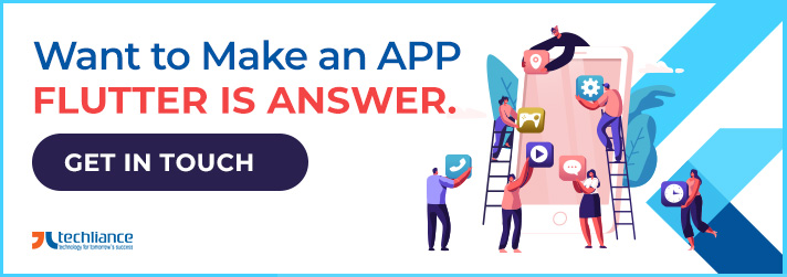 Want to make an App? Flutter is answer.