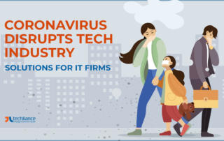 Coronavirus disrupts Tech Industry - Solutions for IT Firms