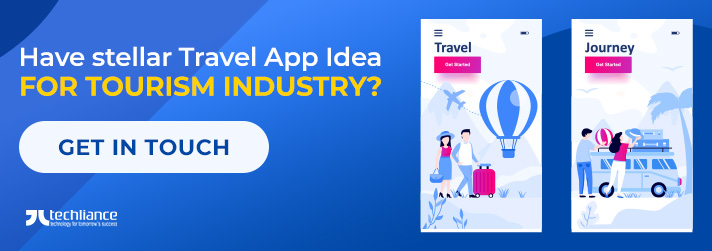 Have stellar Travel App Idea for Tourism industry