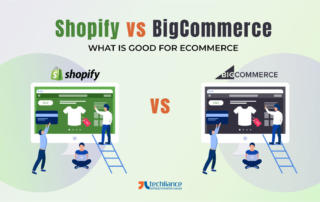 Shopify vs BigCommerce - What is good for eCommerce