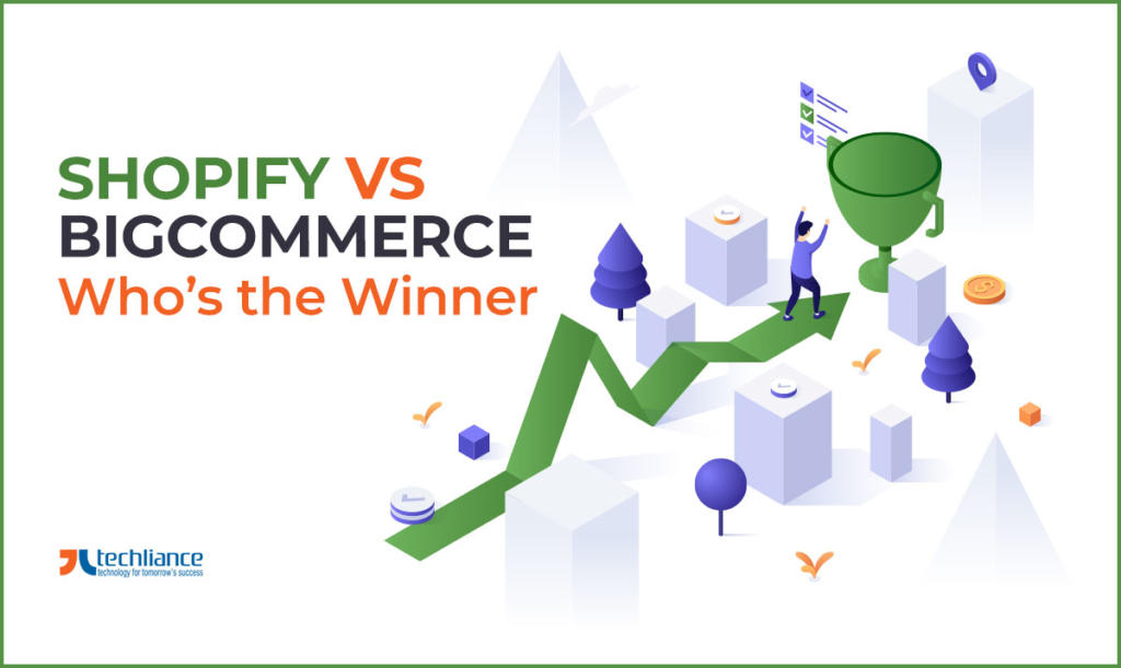Shopify vs BigCommerce - Who is the Winner