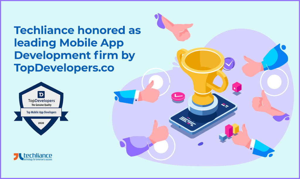 Techliance honored as best Mobile App Development firm by TopDevelopers.co