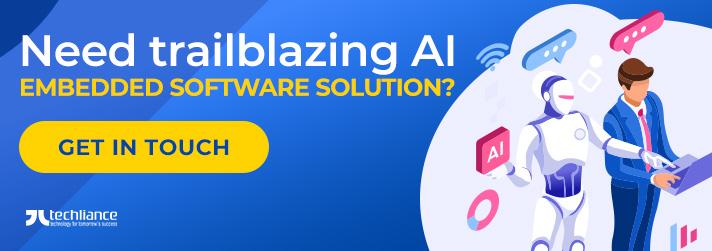 Need trailblazing AI embedded Software solution