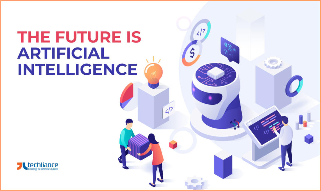 The Future is Artificial Intelligence