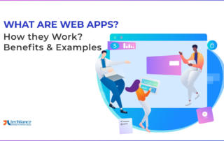 What are Web Apps? How they Work? Benefits & Examples