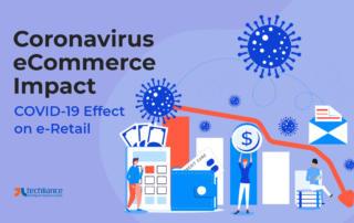 Coronavirus eCommerce Impact - COVID-19 Effect on e-Retail