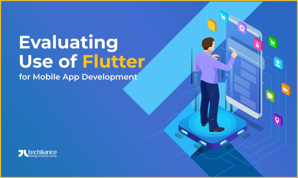 Evaluating Use of Flutter for Mobile App Development