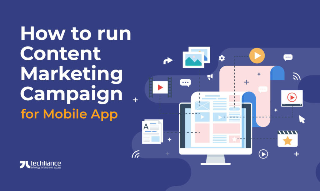 How to run Content Marketing Campaign for Mobile App