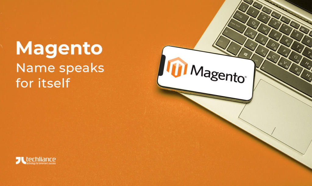 Magento - Name speaks for itself