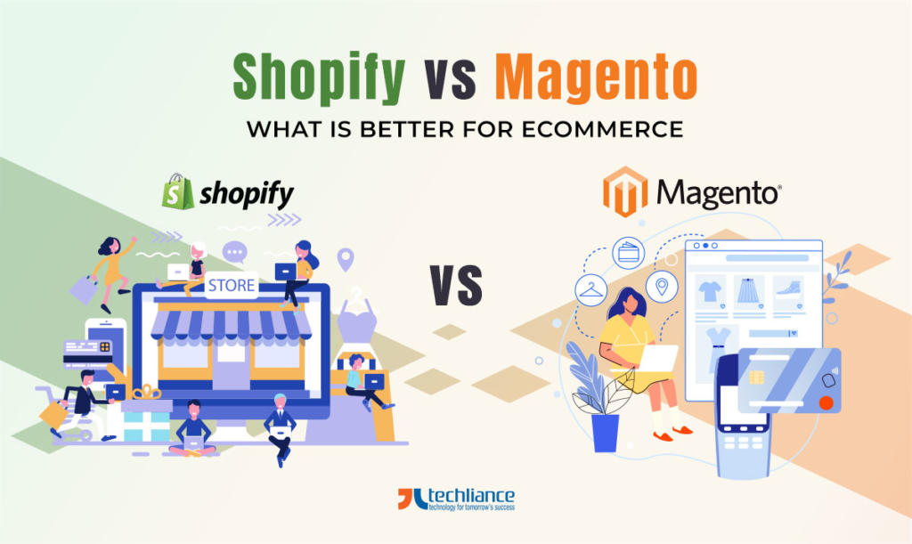 Shopify vs Magento - What is better for eCommerce