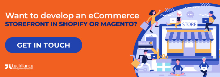Want to develop an eCommerce Storefront in Shopify or Magento