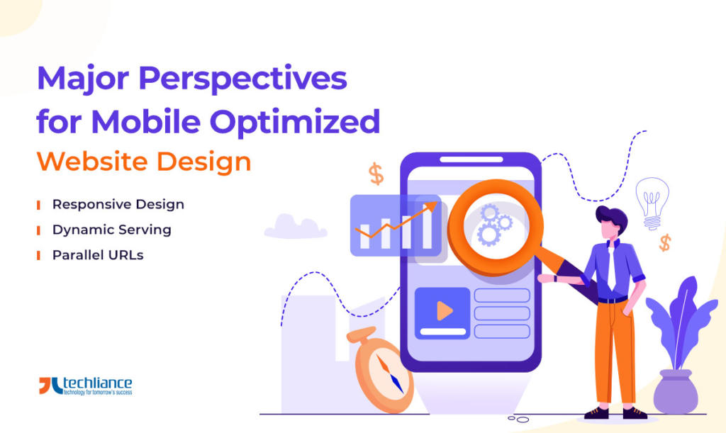 Major Perspectives for Mobile Optimized Website Design