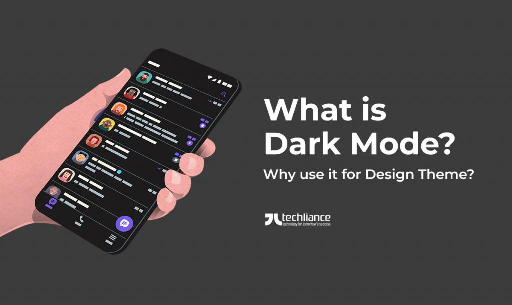 What is Dark Mode - Why use it for Theme Design