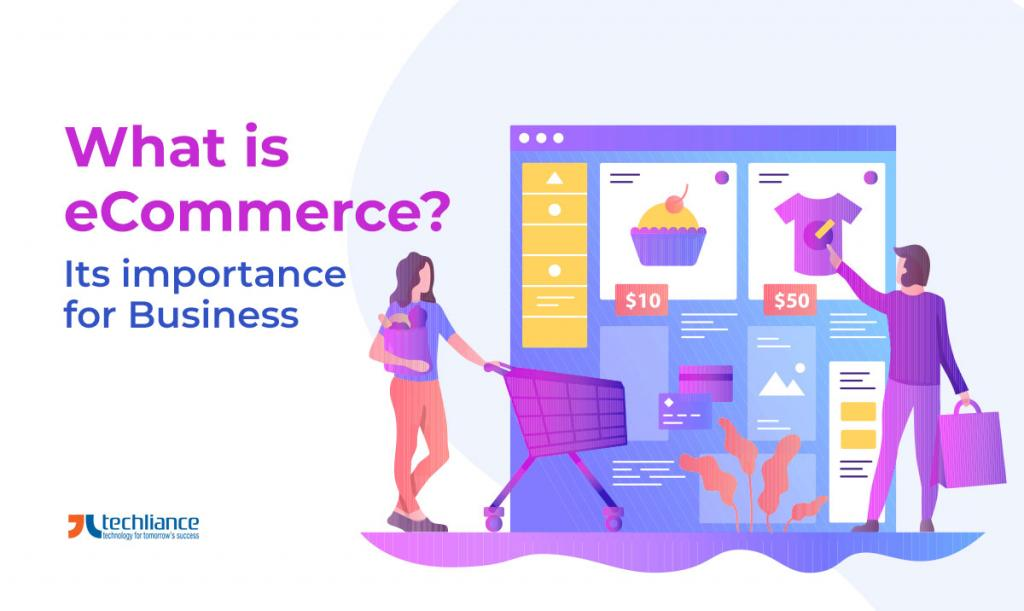 What is eCommerce - Its importance for Business