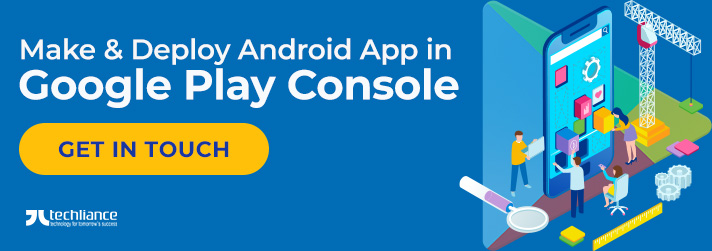 Make & Deploy Android App in Google Play Console