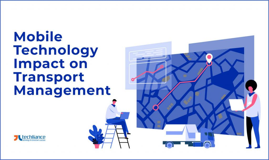 Mobile Technology Impact on Transport Management