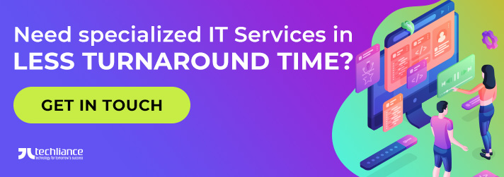 Need specialized IT Services in less Turnaround Time
