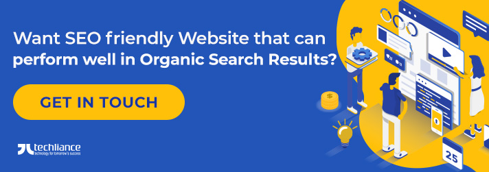 Want SEO friendly Website that can perform well in Organic Search Results