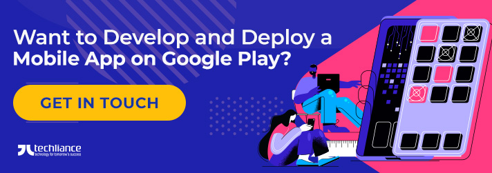 Want to Develop and Deploy a Mobile App on Google Play