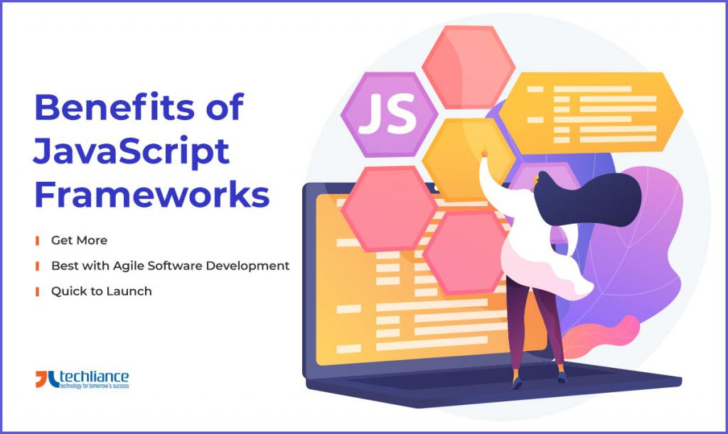 Benefits of JavaScript frameworks