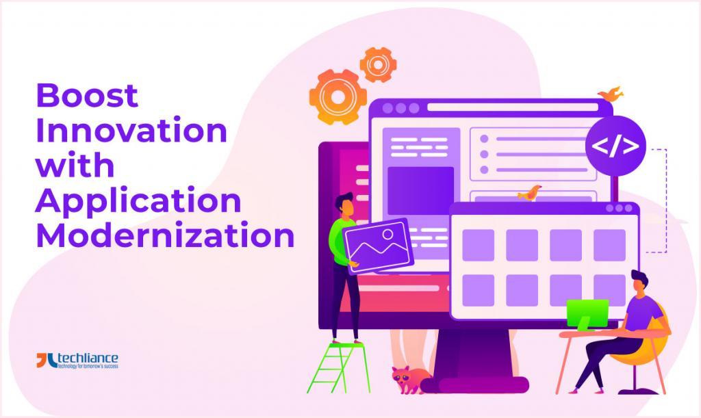 Boost Innovation with Application Modernization