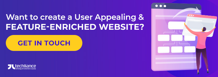 Want to create User Appealing and Feature-enriched Website