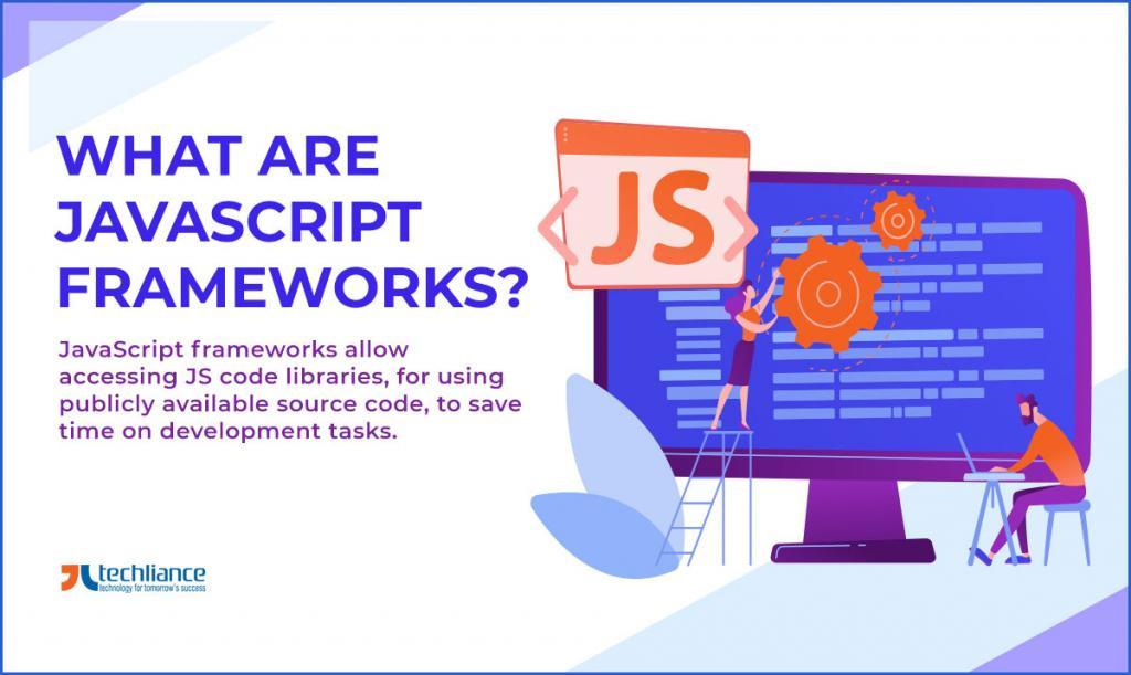 What are JavaScript frameworks