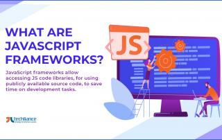 What are JavaScript frameworks