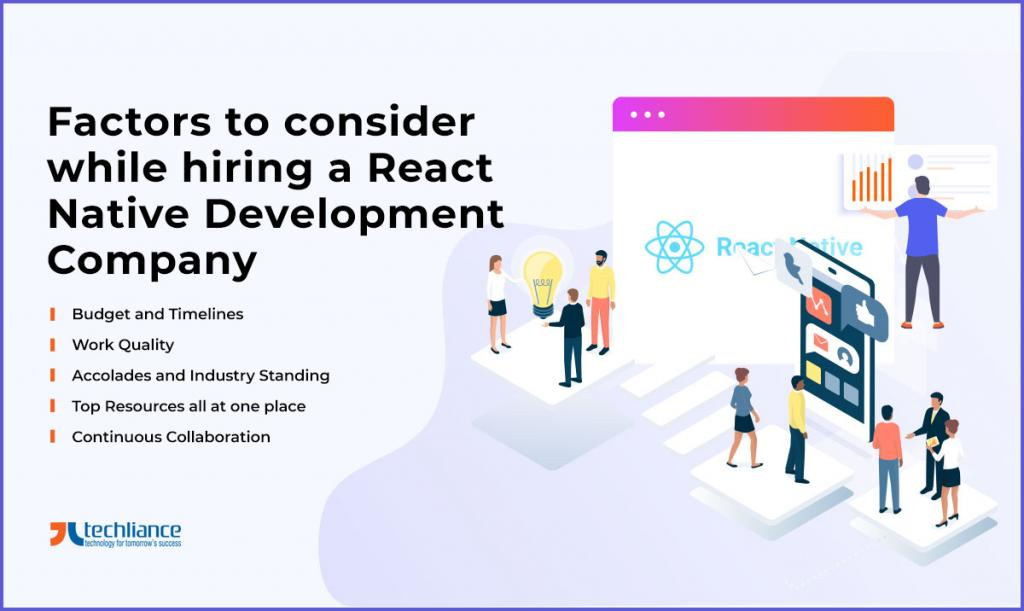 Factors to consider while hiring a React Native Development Company
