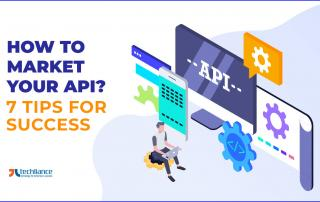 How to Market an API - 7 Tips for Success