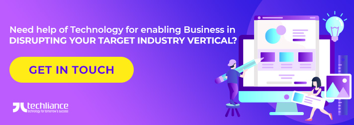 Need help of Technology for enabling Business in Disrupting your target Industry vertical